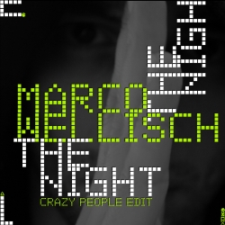 KW09_MarcoWellisch - The Night ( Crazy People Edit)