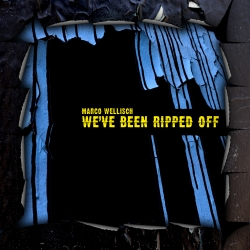 KW33_Marco-Wellisch- We've been Ripped Off